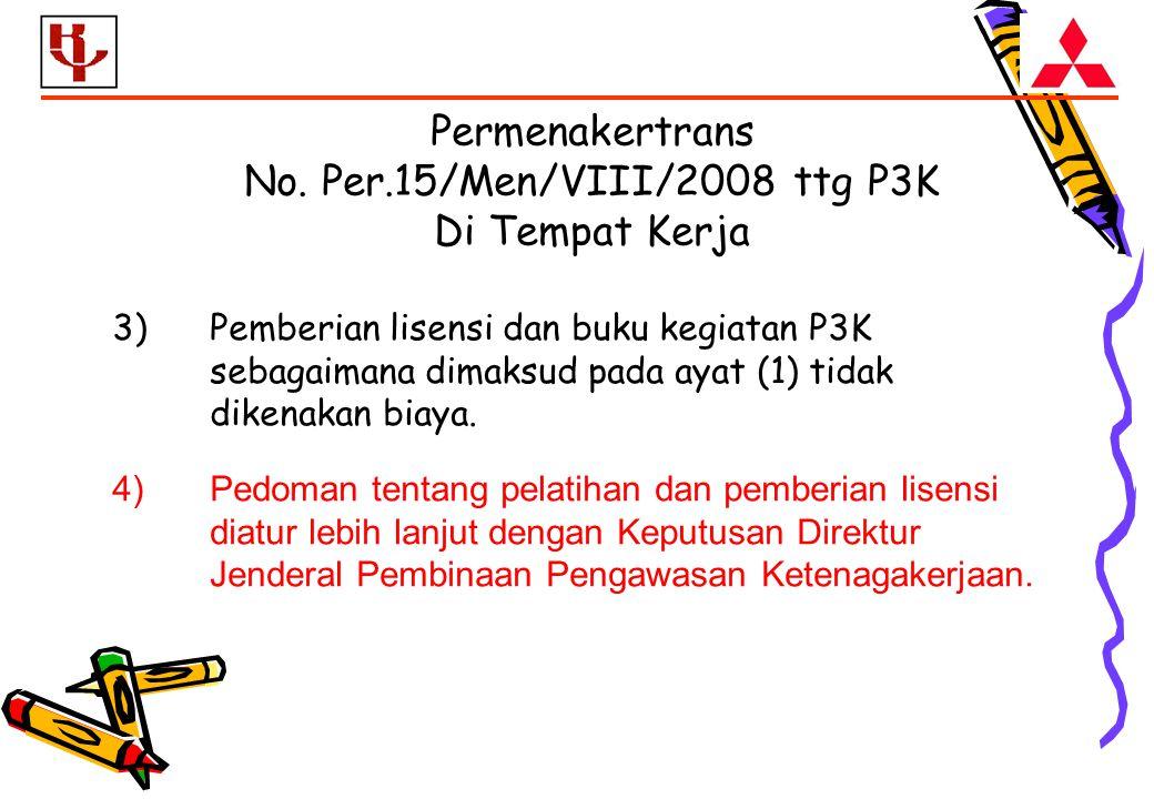 3)Pemberian lisensi dan buku kegiatan P3K sebagaimana dimaksud pada ayat (1) tidak dikenakan biaya.