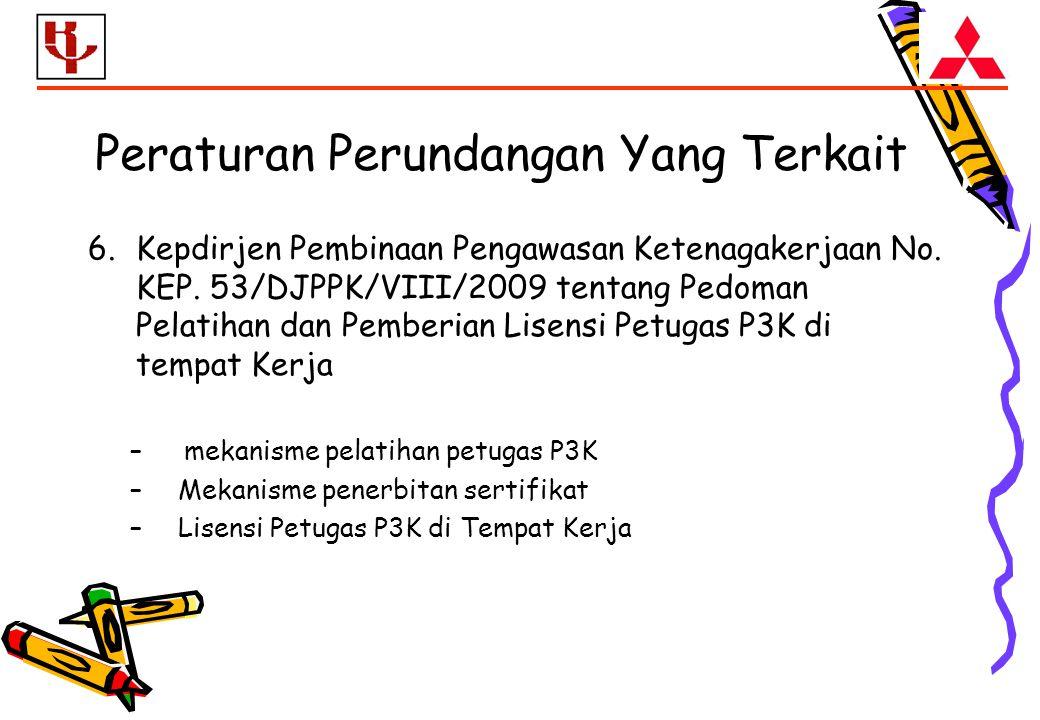 6.Kepdirjen Pembinaan Pengawasan Ketenagakerjaan No.