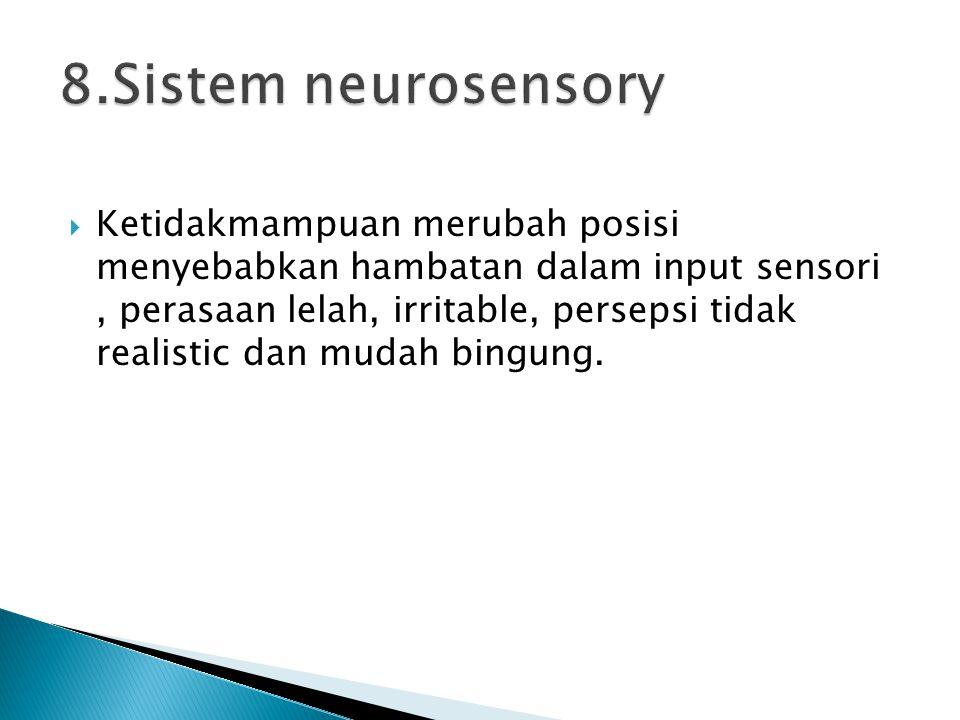1.Imobilitas komplit  Dilakukan pada penderita yang mengalami gangguan tingkat kesadaran.