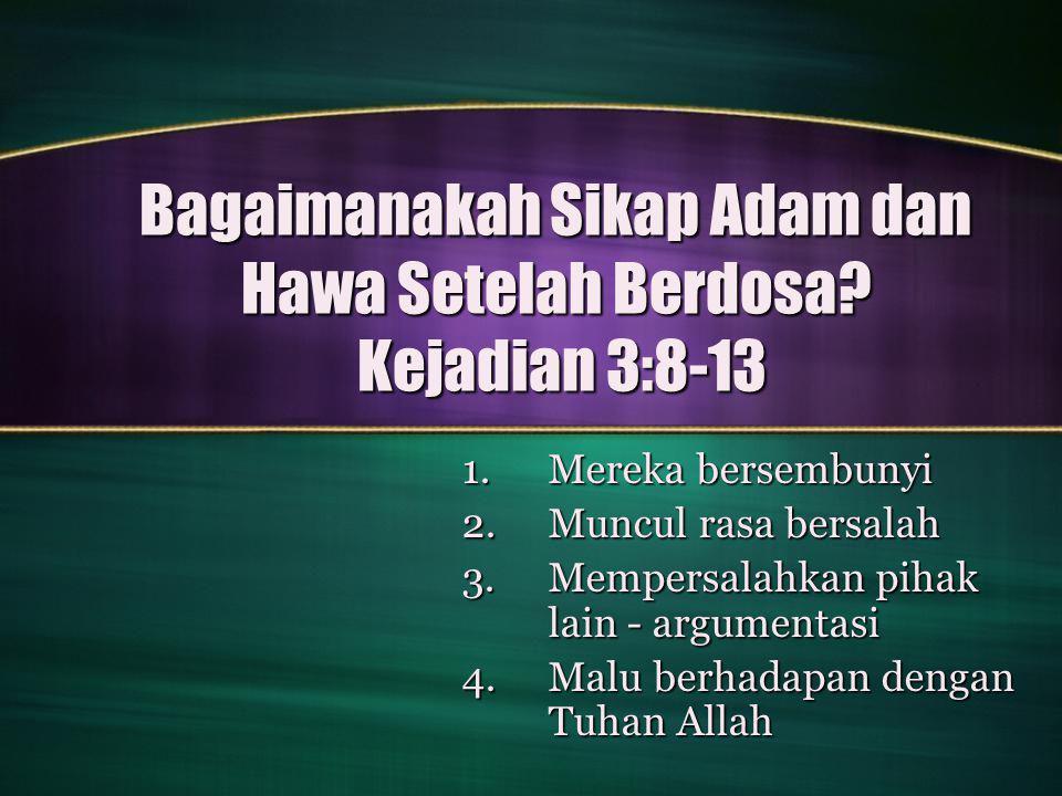 Bagaimanakah Sikap Adam dan Hawa Setelah Berdosa.