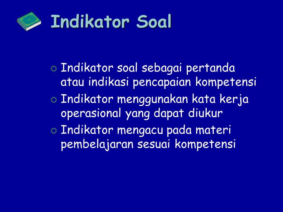 Sosialisasi KTSP KRITERIA KOMPETENSI / MATERI PENTING 1.Urgensi: KD/indikator/materi yang secara teoritis, mutlak harus dikuasai oleh siswa. 2. Kontin