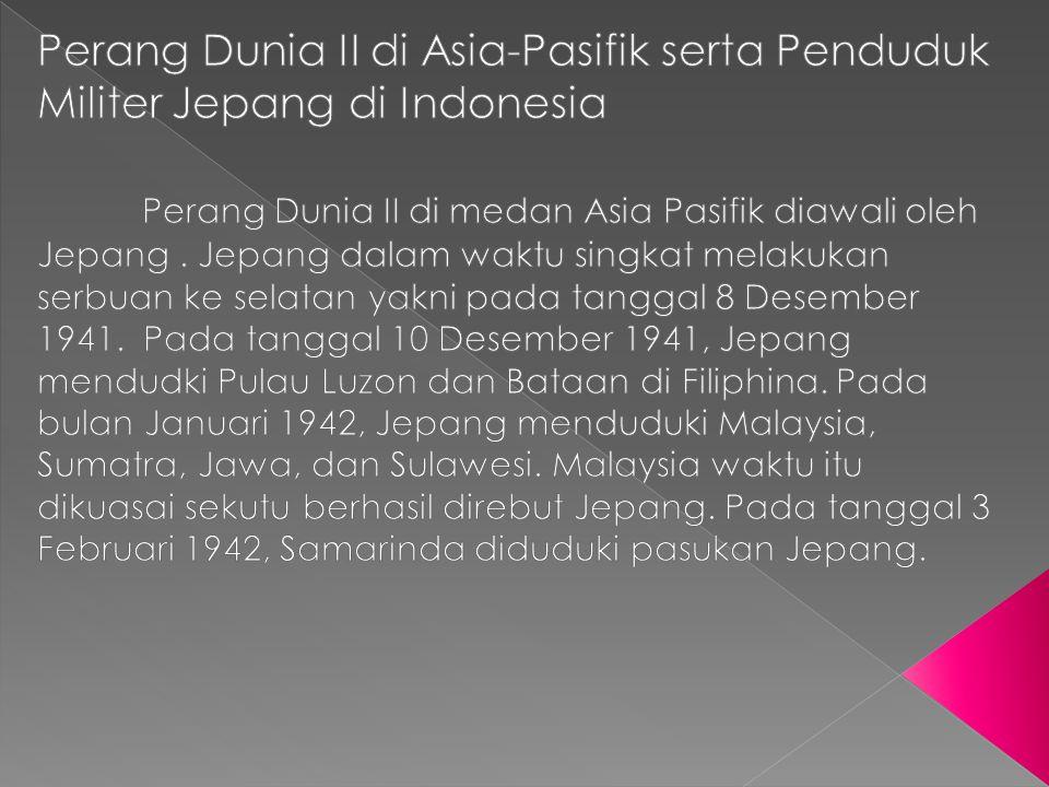 Pengaruh Kebijakan Pemerintan Pendudukan Jepang di Indonesia 1.