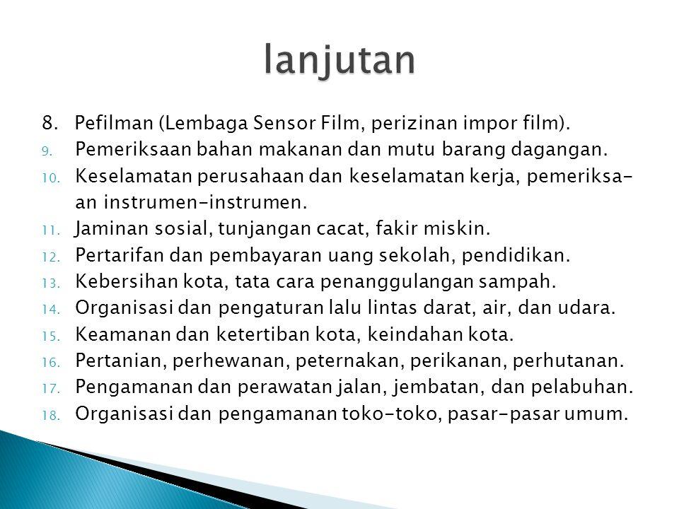 8.Pefilman (Lembaga Sensor Film, perizinan impor film).