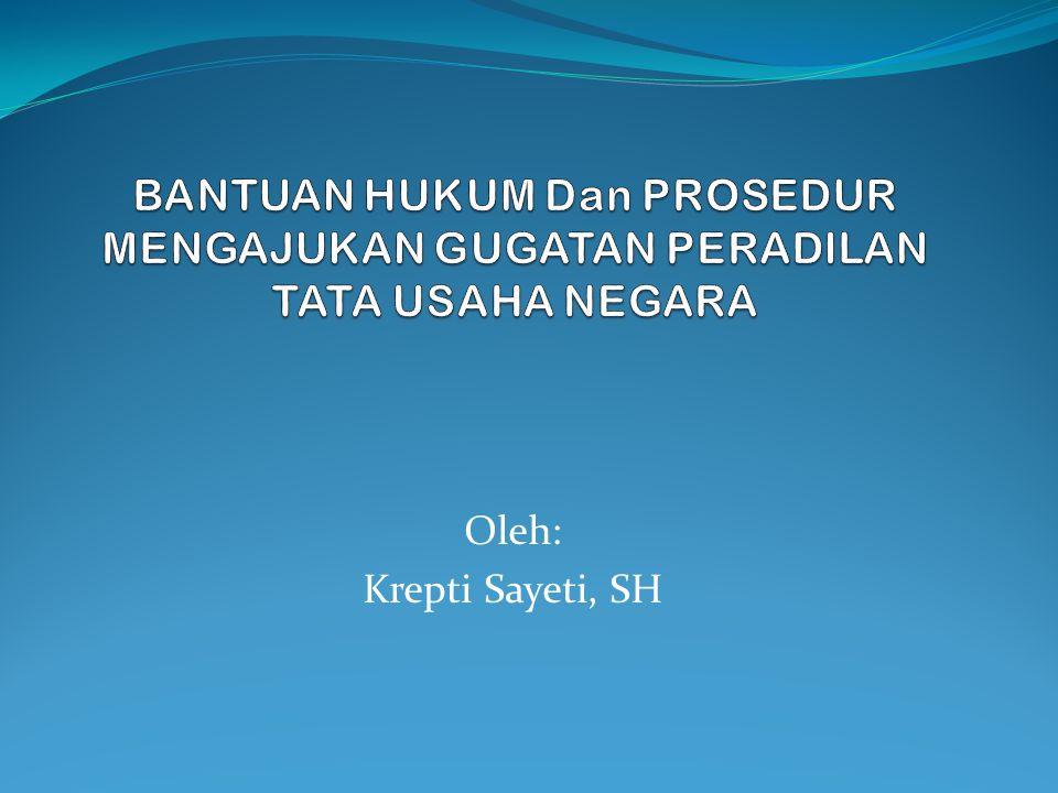 Oleh: Krepti Sayeti, SH
