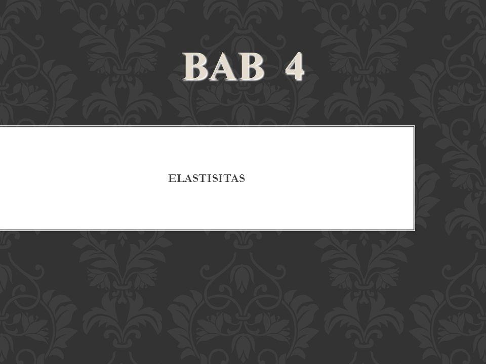 ELASTISITAS BAB 4