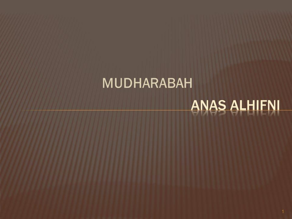  Al-Mudharabah di dalam Al-Quran (seperti yang telah disebutkan) tidak secara langsung disebutkan, melainkan melalui akar kata dha-ra-ba yang banyak diungkapkan diantaranya kemudian mengilhami keonsep mudharabah, meskipun tidak bisa disangkal bahwa yang dimaksudkan dengan perjanjian mudharabah merupakan sebuah perjalanan jauh yang bertujuan bisnis (Muhammad Asad, The Massage of The Quran).