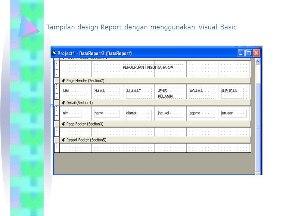 Tampilan design Report dengan menggunakan Visual Basic