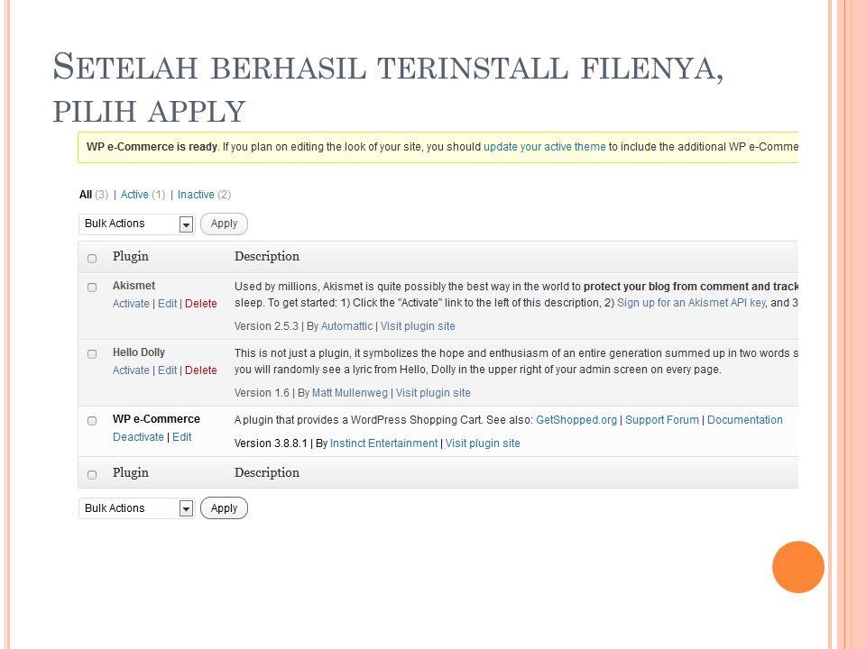 S ETELAH BERHASIL TERINSTALL FILENYA, PILIH APPLY