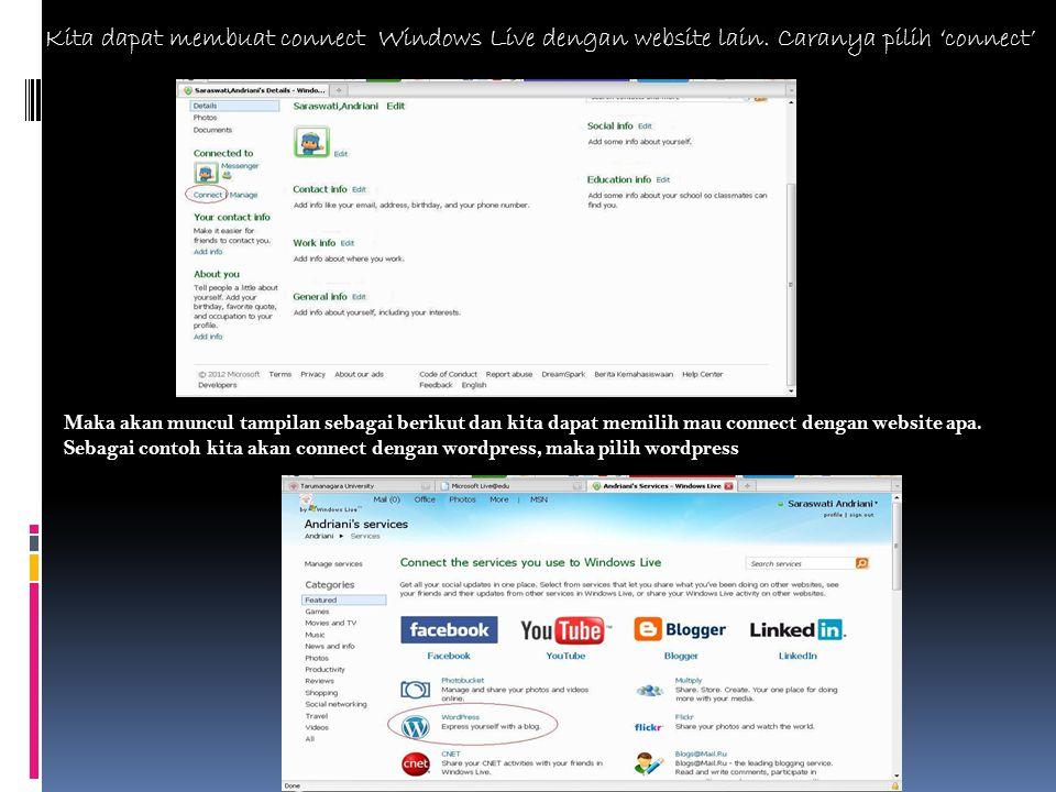 Kita dapat membuat connect Windows Live dengan website lain.