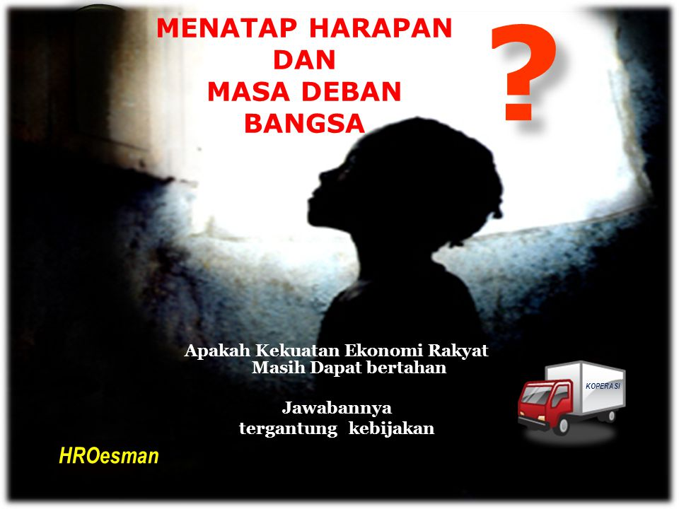 KEMISKINAN Industri terhambat berkembang Semakin banyak pengangguran dan kemiskinan dimana-mana Indonesia menjadi bangsa yang terpuruk, terperosok jauh ke dalam jurang kemiskinan.