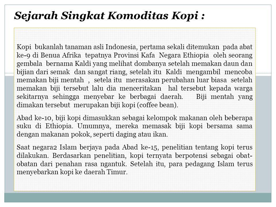 EXPOR KOPI INDONESIA NOURAIAN VALUE IN USD.00020122013JAN-AGUST 2014 200920102011TonsUsd.