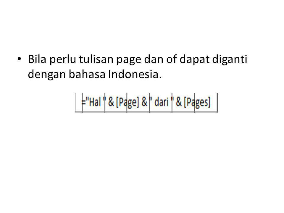 Bila perlu tulisan page dan of dapat diganti dengan bahasa Indonesia.