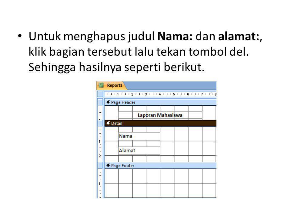Tambahkan label Nama dan Alamat pada page header.