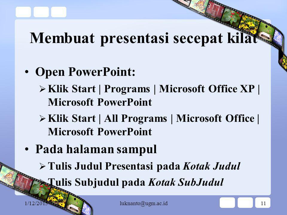 Pelatihan PowerPoint untuk Pemula … start from scratch …