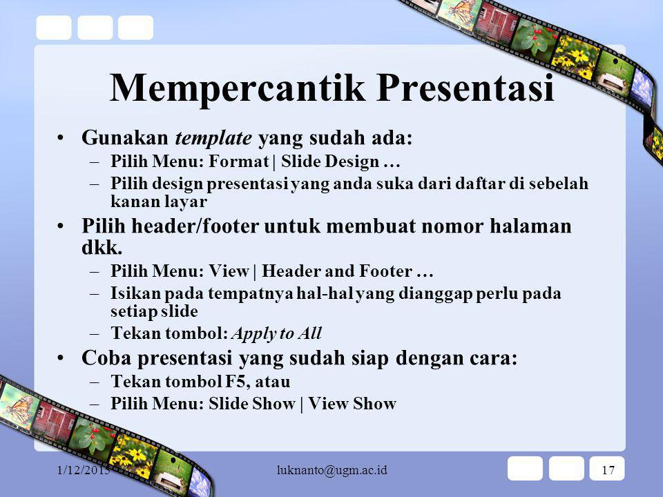 Pelatihan PowerPoint untuk Pemula … beautify our presentation…