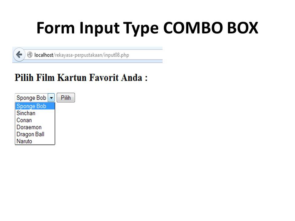 Form Input Type COMBO BOX