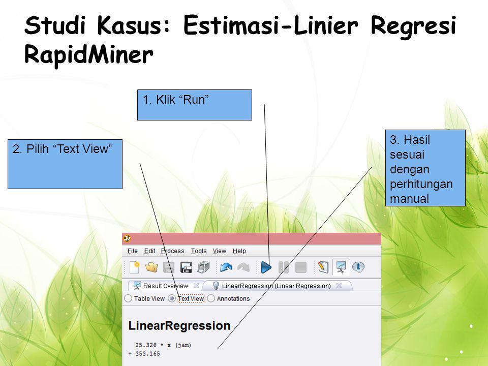 Studi Kasus: Estimasi-Linier Regresi RapidMiner 1.