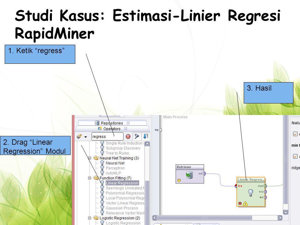 Studi Kasus: Estimasi-Linier Regresi RapidMiner 3.