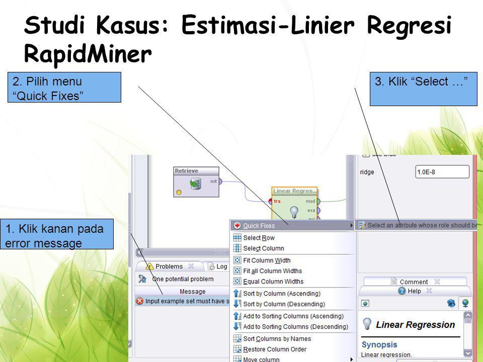 Studi Kasus: Estimasi-Linier Regresi RapidMiner 2.