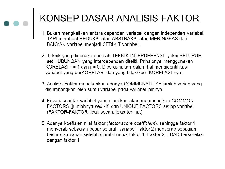 TEKNIK STATISTIK Untuk ANALISIS FAKTOR 1.