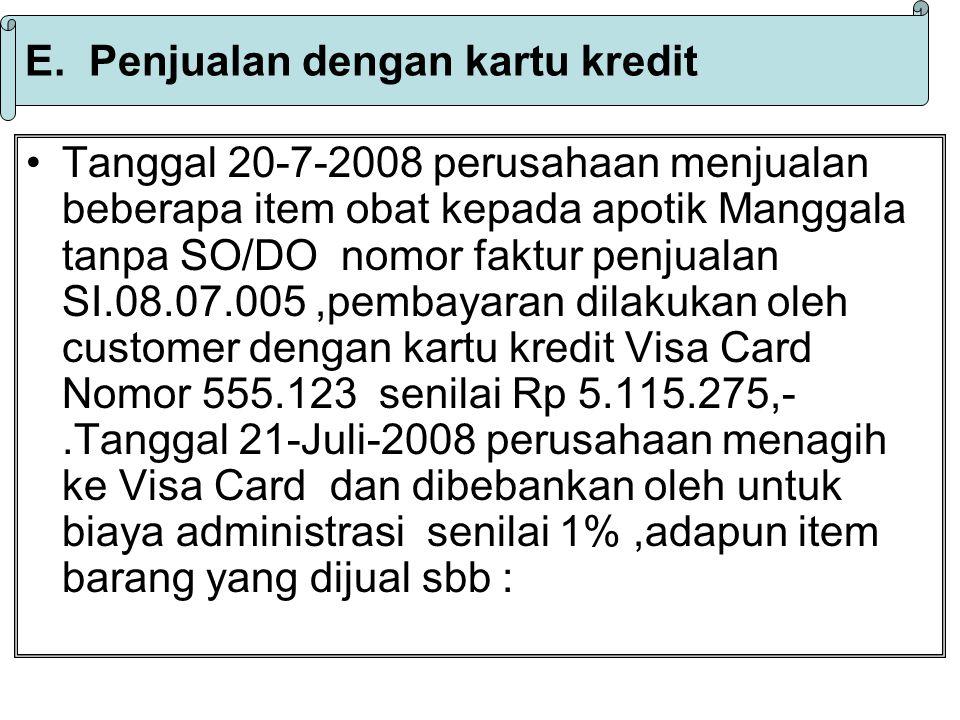 Transaksi penjuala dengan kartu kredit mempunyai 2 langkah penyelesaian yaitu mencatat transaksi penjualan di Sales Invoice dan mencatat penerimaan tagihan kartu kredit dengan jurnal umum.