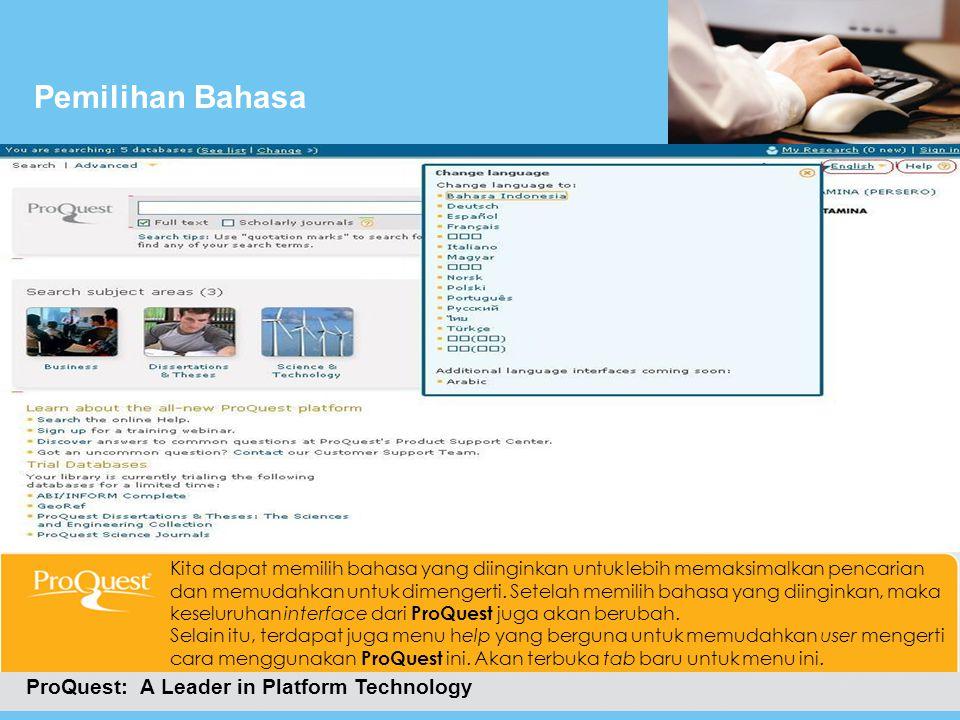 Cara Masuk Ke ProQuestMenu Bantuan ProQuest: A Leader in Platform Technology Ini merupakan tab baru hasil dari pemilihan menu help.