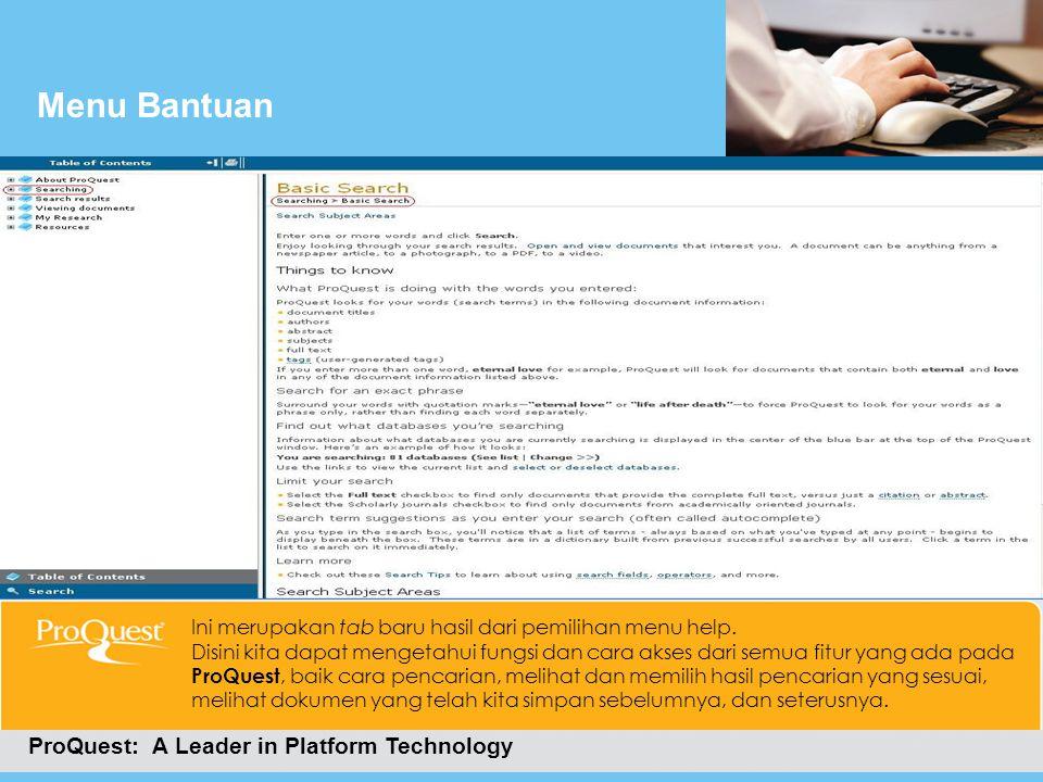 Cara Masuk Ke ProQuestMenu Bantuan ProQuest: A Leader in Platform Technology Ini merupakan tab baru hasil dari pemilihan menu help. Disini kita dapat