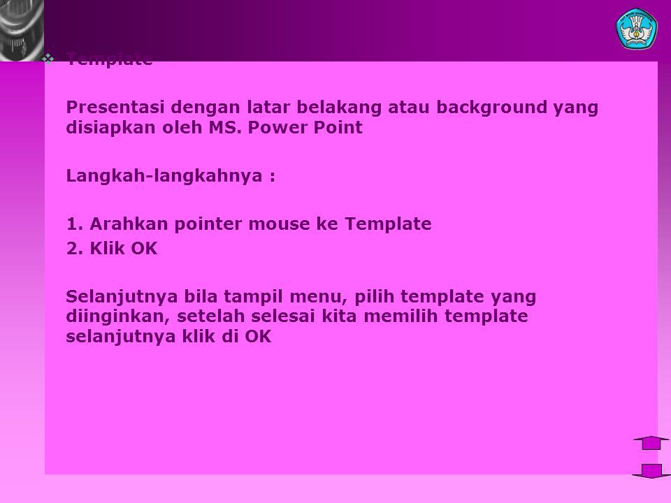 Template Presentasi dengan latar belakang atau background yang disiapkan oleh MS.