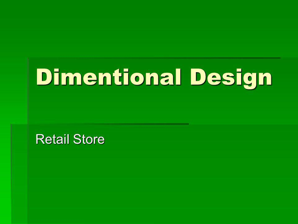 Dimentional Design Retail Store
