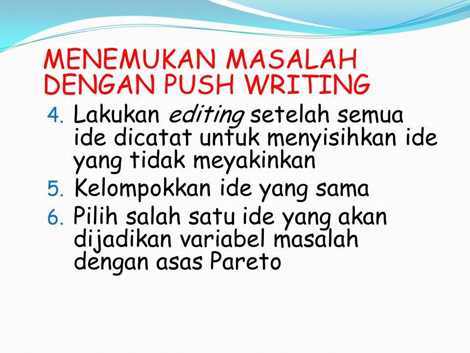 MENEMUKAN MASALAH DENGAN PUSH WRITING 4.