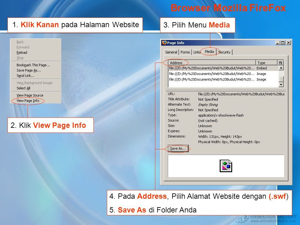 1. Pilih Tool pada Menu Toolbar 2. Klik Menu Internet Options 3. Pilih Setting 4. Klik View Files 5. Pada Jendela Temporary Internet Files, Carilah Ty