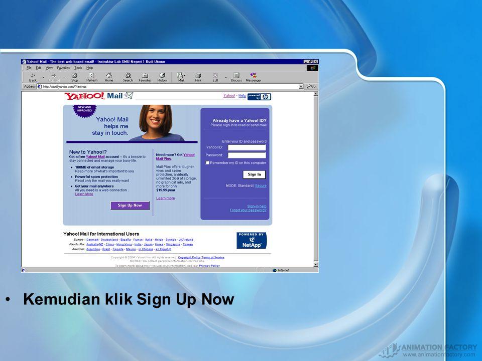 Daftar E-mail Yahoo Mendaftar di Yahoo Klik browser Internet Explorer Ketik alamat yang diinginkan http://www.yahoo.comhttp://www.yahoo.com Lalu Klik Mail