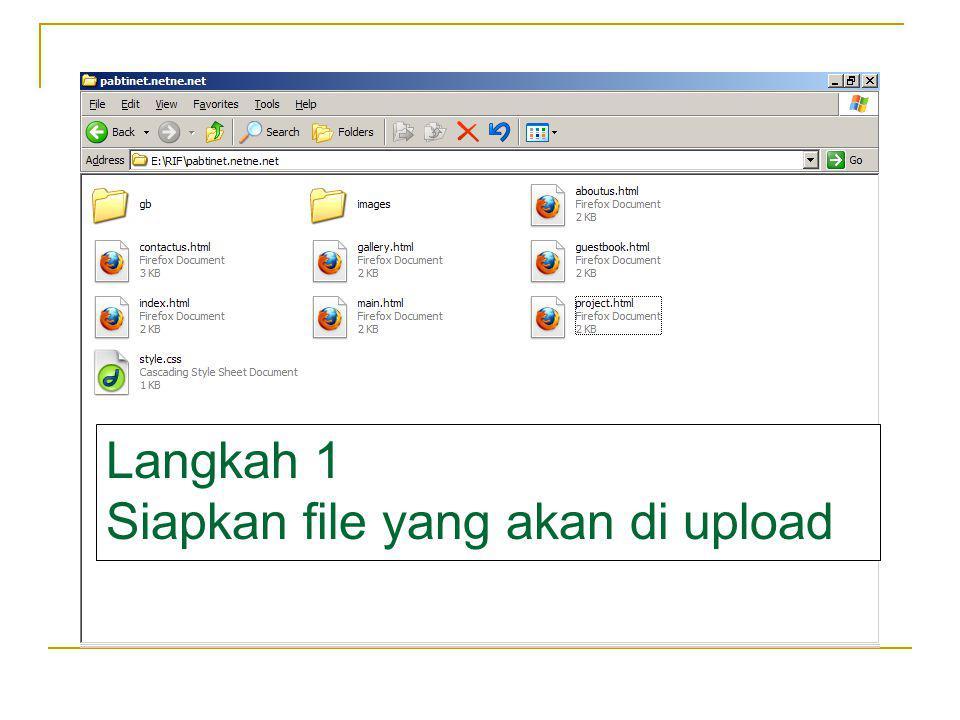Langkah 1 Siapkan file yang akan di upload
