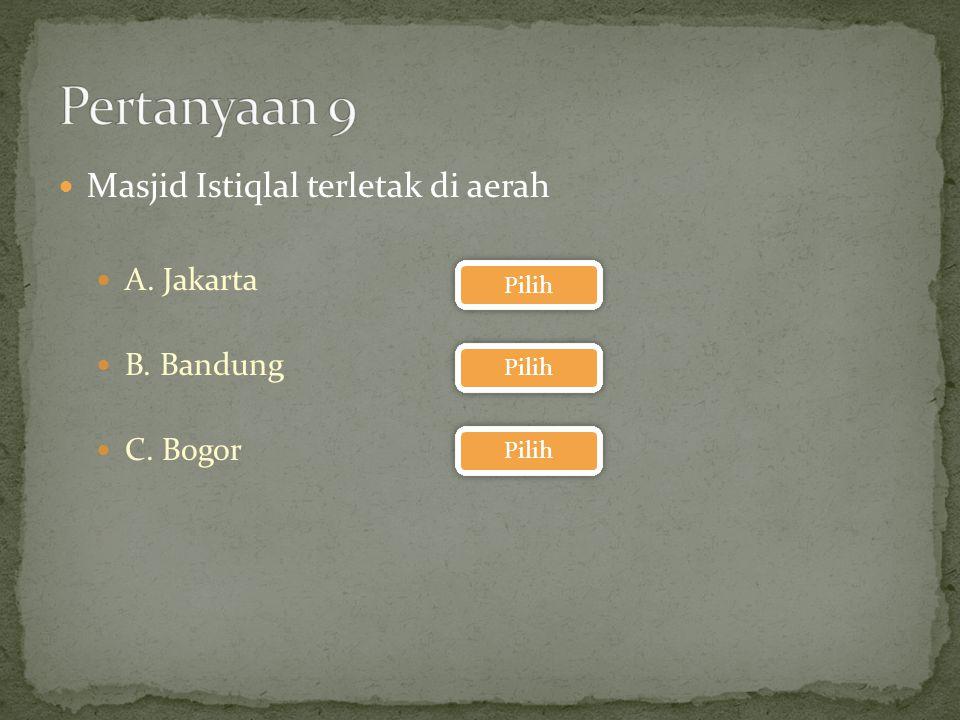 Siapakah preseiden Pertama RI A. Soekarno B. Sukarno C. Shukarno Pilih
