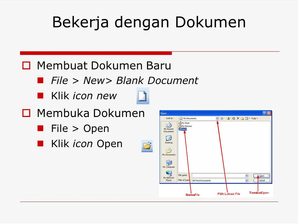 Bekerja dengan Dokumen (cont.)  Menyimpan Dokumen Menyimpan Dokumen Biasa  File > Save  Klik icon Save Menyimpan Dokumen Sebagai Web Page  File > Save  Klik icon Save  Save as type : Web Page Menyimpan dokumen dengan nama lain  File > Save As