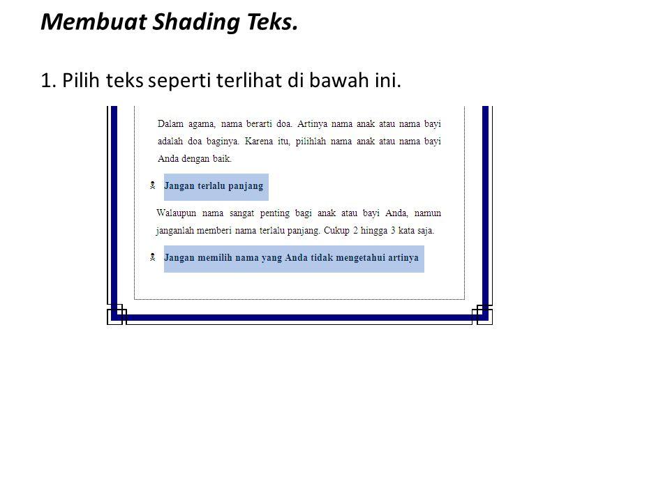 Membuat Shading Teks. 1. Pilih teks seperti terlihat di bawah ini.