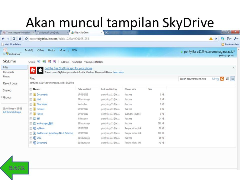 Akan muncul tampilan SkyDrive BACK