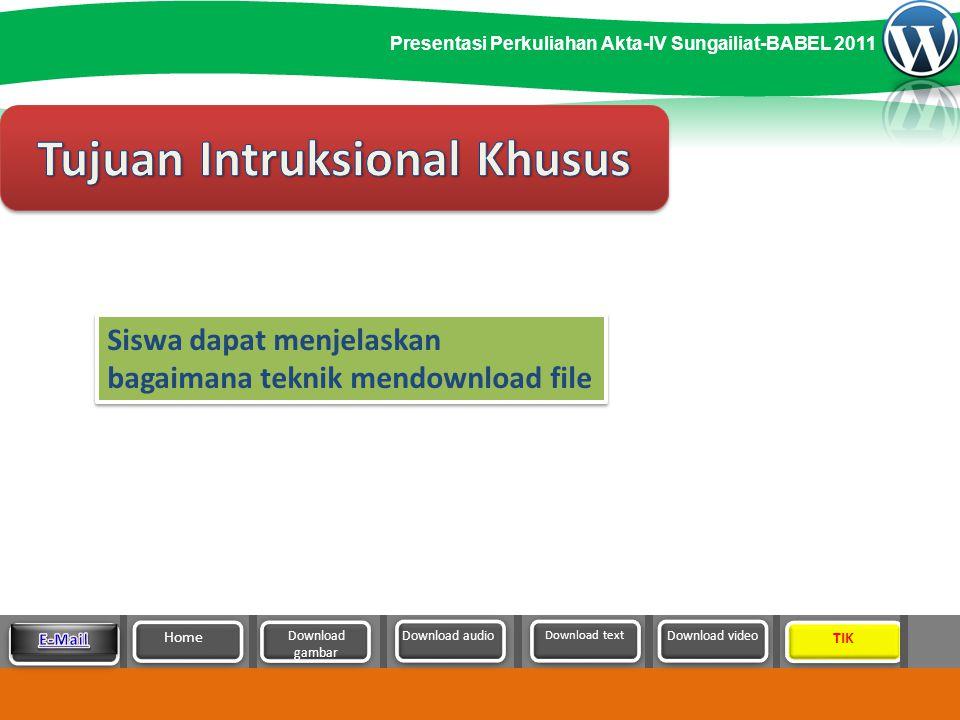 Teknik Mendownload File T e k n i k M e n d o w n l o a d F i l e Presentasi Materi Ajar SMK & MA 2011