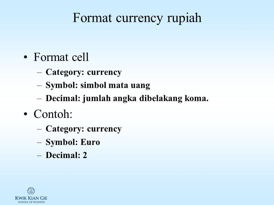 Logical nested if Logical nested if: multi kondisi Format if: –If (kondisi; [value if true];[value if false]) Format nested if –If (kondisi; [value if true]; If (kondisi; [value if true];[value if false]))