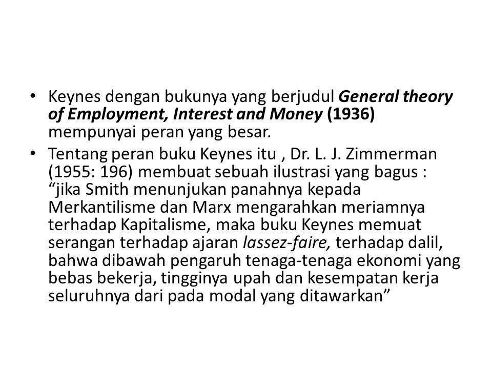 Besarnya pengaruh Keynes melahirkan sebuah aliran yang disebut Keynesian, yaitu sekumpulan teori dan kebijaksanaan ekonomi yang terintegrasi yang berasal dari Keynes, yang sekalipun berdasarkan paradigma liberalisme, percaya bahwa perekonomian yang teratur hanya dapat dicapai melalui pengawasan dan intervensi pemerintah (Sastradipoera, 2007: 234).