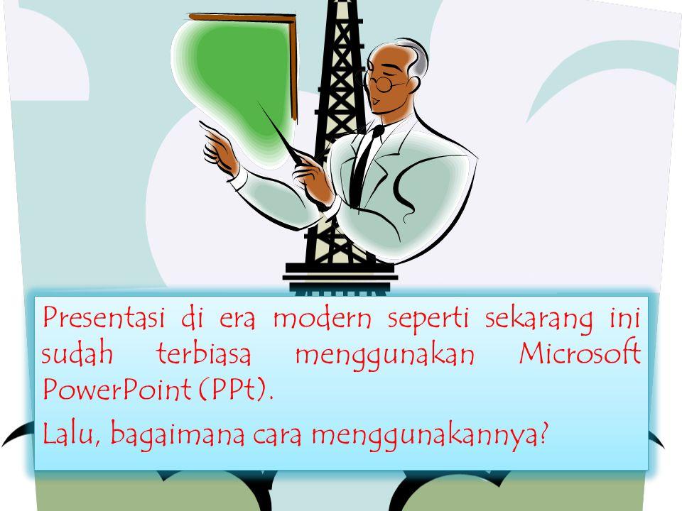 Presentasi di era modern seperti sekarang ini sudah terbiasa menggunakan Microsoft PowerPoint (PPt). Lalu, bagaimana cara menggunakannya? Presentasi d