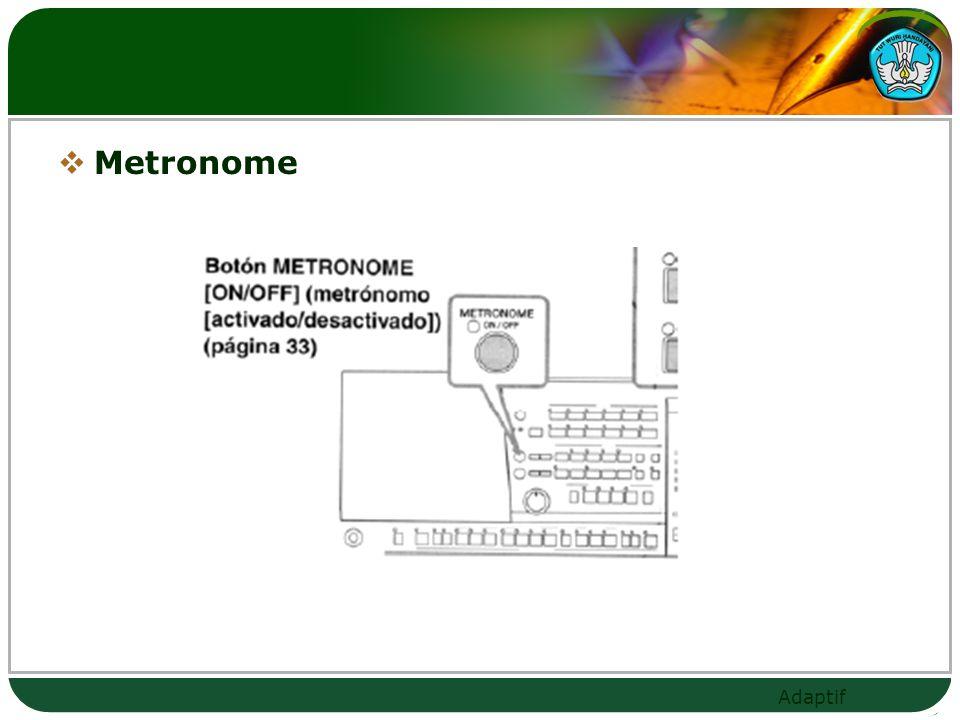 Adaptif  Metronome