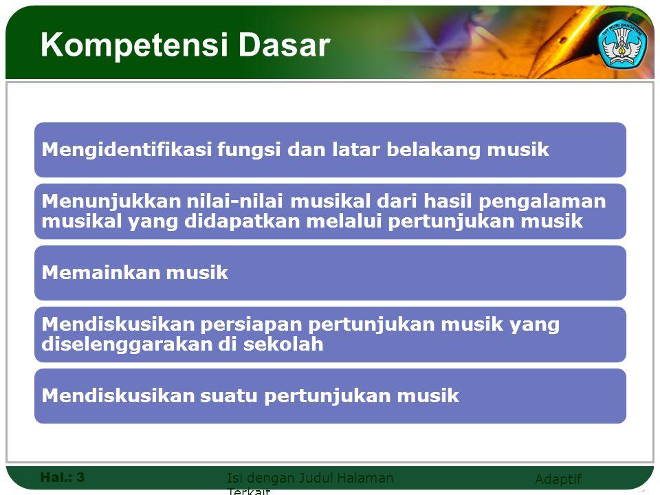 Adaptif Kompetensi Dasar Hal.: 3 Isi dengan Judul Halaman Terkait