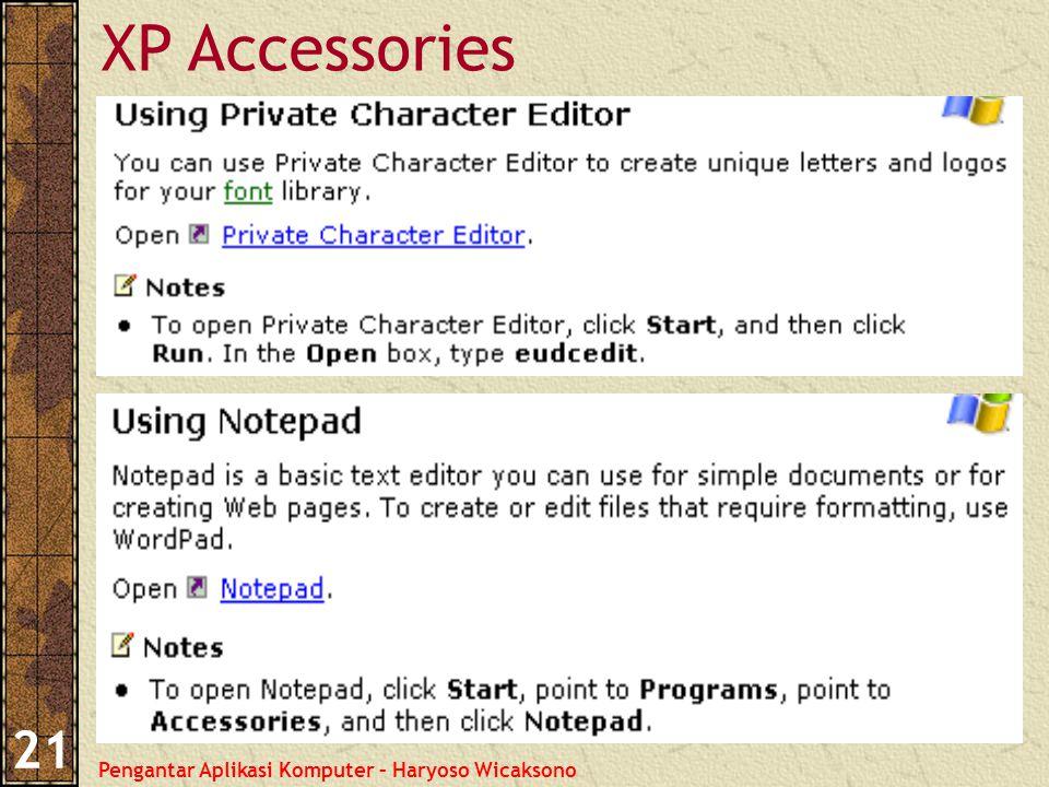 Pengantar Aplikasi Komputer – Haryoso Wicaksono 21 XP Accessories