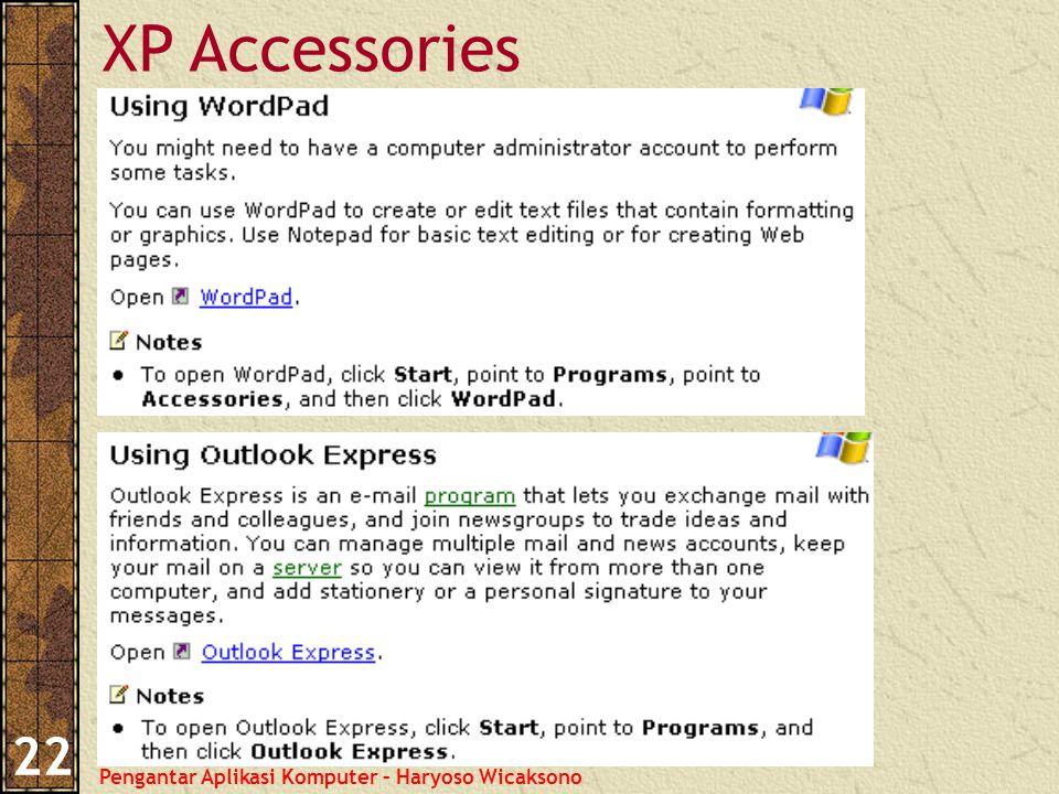 Pengantar Aplikasi Komputer – Haryoso Wicaksono 22 XP Accessories