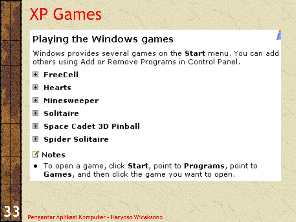 Pengantar Aplikasi Komputer – Haryoso Wicaksono 33 XP Games