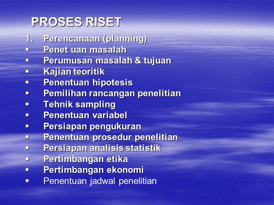 TATA PROSEDURAL Prosedur yang harus dilalui dalam pembuktian hipotesis. Dalam Metode Penelitian dikenal sebagai RANCANGAN PENELITIAN Prosedur yang har