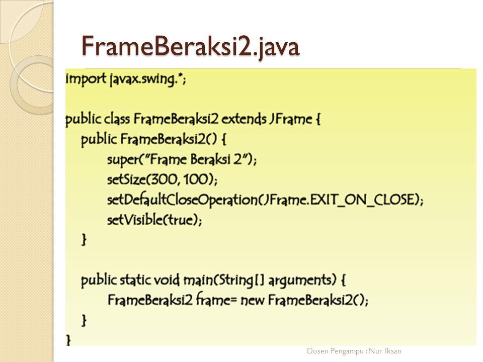 FrameBeraksi2.java