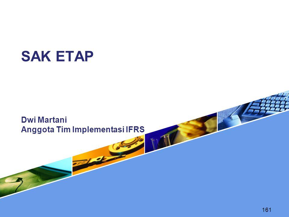 161 Dwi Martani Anggota Tim Implementasi IFRS SAK ETAP