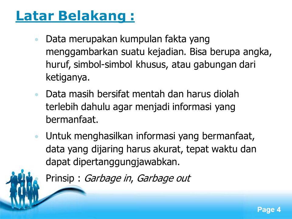 Page 15 Pengendalian Program Pendidikan Islam Data EMIS Implementasi Program Pendidikan Islam Perencanaan Program Pendidikan Islam Evaluasi Pelaksanaan Program Pendidikan Islam Siklus Data EMIS dalam Tahapan Perencanaan Program Pendidikan Islam